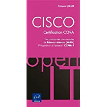 CISCO - Les principales commandes WAN - Préparation aux examens CCNA 1 et 2