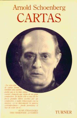 Arnold Schoenberg: Cartas (Turner Música) por Arnold Schoenberg