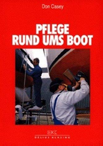 Pflege rund ums Boot (Boot Ums)