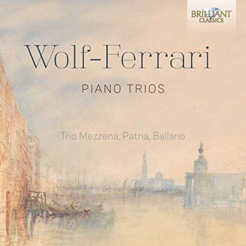 Preisvergleich Produktbild Wolf-Ferrari:Piano Trios