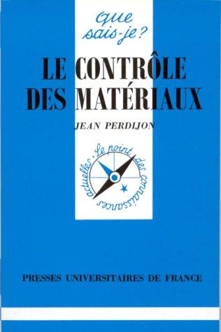 Le contrôle des matériaux