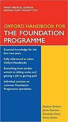 Oxford Handbook for the Foundation Programme (Oxford Handbooks Series)