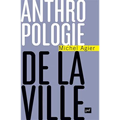 Anthropologie de la ville