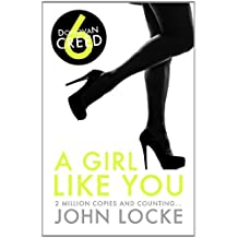A Girl Like You (Donovan Creed) by John Locke (2013-02-01)