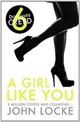 A Girl Like You (Donovan Creed) by John Locke (2013-02-01)