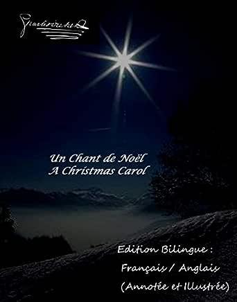 Noel Anglais Un Chant de Noël / A Christmas Carol   Edition Bilingue : Français