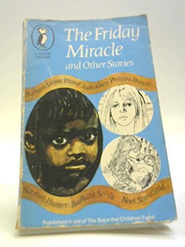 The Friday miracle, and other stories