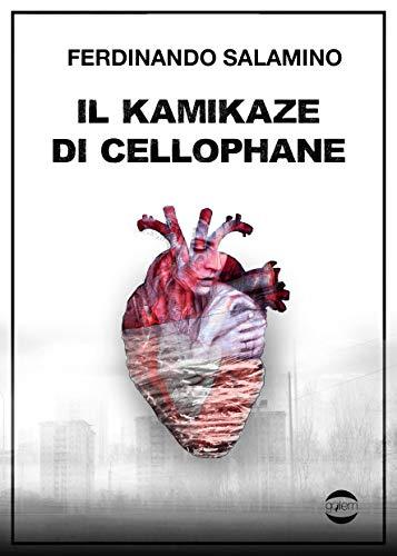 Il kamikaze di cellophane (Ombre Vol. 4) di [Salamino, Ferdinando]