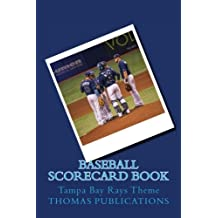 Baseball Scorecard Book: Tampa Bay Rays Theme