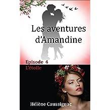 L'étoile (Les aventures d'Amandine t. 4)
