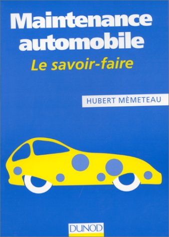 Maintenance automobile par Hubert Mèmeteau