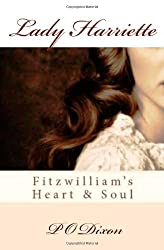 Lady Harriette: Fitzwilliam's Heart and Soul