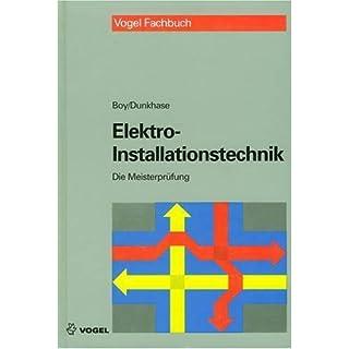 Die Meisterprüfung, Elektro-Installationstechnik