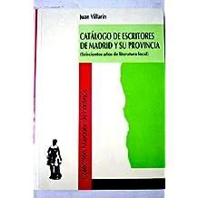 Catalogo de escritores de Madrid ysu provincia : (700 años