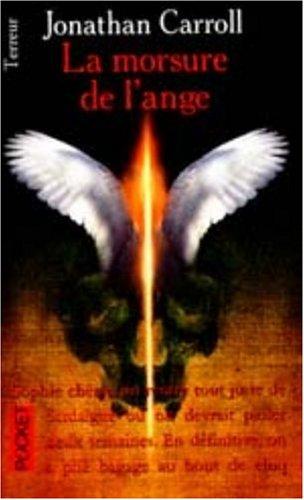 La morsure de l'ange par Jonathan Carroll