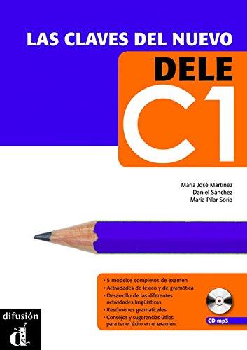 Las claves del nuevo DELE C1 (Ele - Texto Español) por María José Martínez
