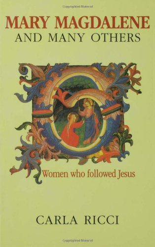 Mary Magdalene and Many Others: Women Who Followed Jesus PDF Books