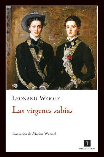Virgenes Sabias,Las (Impedimenta) por Leonard Woolf