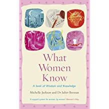 [(What Women Know)] [By (author) Michelle Jackson ] published on (June, 2011)