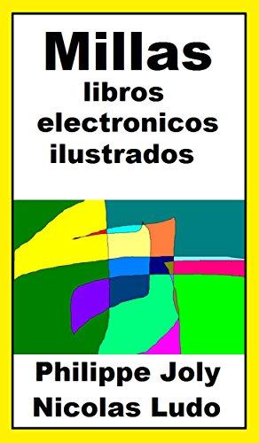MILLAS LIBROS ELECTRONICOS ILUSTRADOS: BIBLIOGRAFIA PHILIPPE JOLY ALIAS NICOLAS LUDO