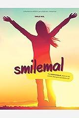 """smilemal: Das Gutscheinbuch """"Weil mir dir einfach alles ganz wunderbar ist"""" Taschenbuch"""