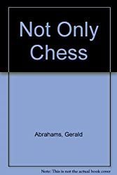 Not Only Chess
