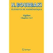 Algèbre, chapitres 1 à 3