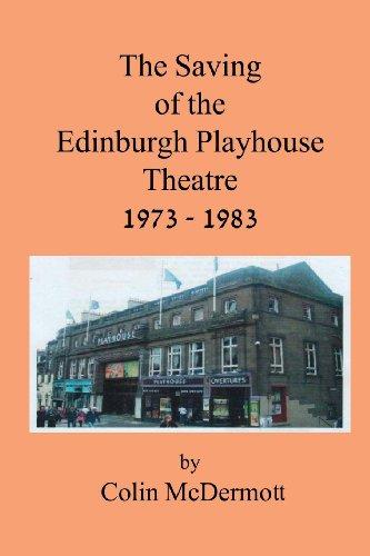 The Saving of the Edinburgh Playhouse