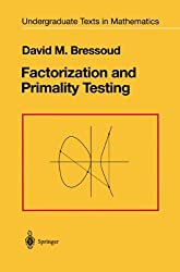 Factorization and Primality Testing (Undergraduate Texts in Mathematics)