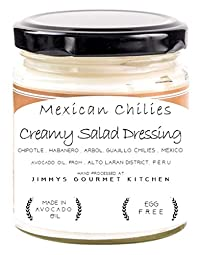Jimmys Gourmet Kitchen (Salad Dressing Creamy Mexican Chilies)(Avocado Oil Chipotle Habanero Aribol Chilies)(Natural)(225g)