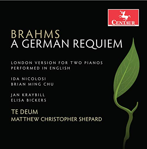 A German Requiem, Op. 45 (London Version) [Sung in English]: V. Ye Now Are Sorrowful