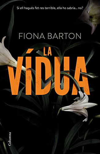 La vídua (Catalan Edition) por Fiona Barton