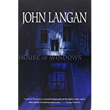 House of Windows by John Langan (2010-08-01)