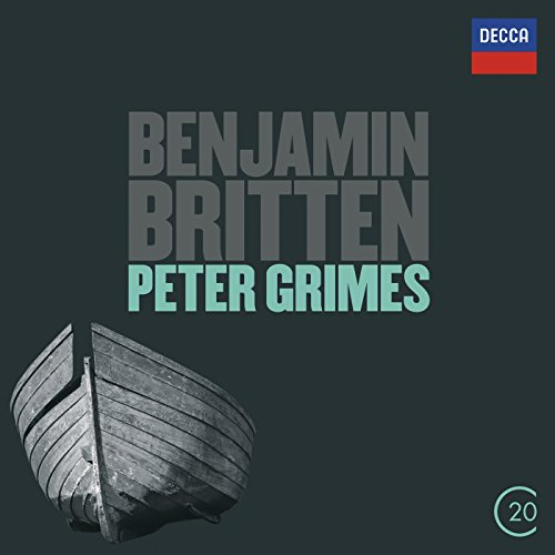 """Britten: Peter Grimes, Op.33 / Act 1 - """"Now the Great Bear and Pleiades"""""""