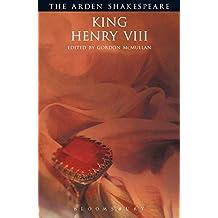 King Henry VIII: Third Series (Arden Shakespeare) (The Arden Shakespeare. Third Series)