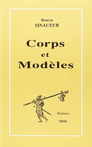 Corps et modèles : Essai sur l'histoire de l'algèbre réelle