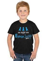 Jungen T-Shirt Kinder zum 6. Geburtstag - Kindergeburtstag Geschenk 6 Jahre alt Kindershirt so sieht ein 6 jähriger Junge aus 6 Geburtstagsgeschenk Buben Kind zur Einschulung in schwarz : )