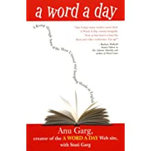 A Word A Dayl A Romp Through Some of the Most Unusual and Intriguing Words in English.