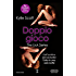 Doppio gioco (The Lick Series Vol. 4)