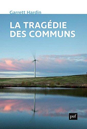 La tragédie des communs : Suivi de Extensions de La tragédie des communs