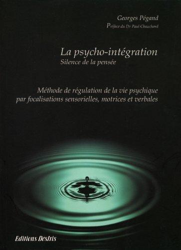 Livres gratuits La psycho-intégration - Silence de la pensée epub pdf