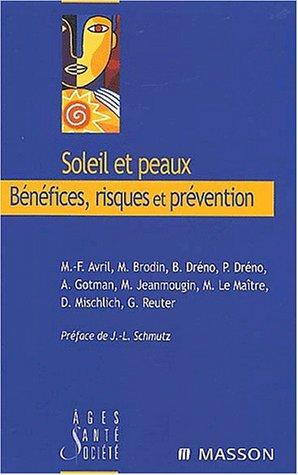 Soleil et peaux : Bénéfices, risques et prévention