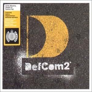 Defcom 2: Mixed By Smokin' Jo And Seamus Haji