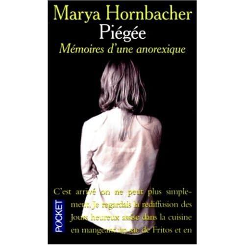 Piégée : mémoires d'une anorexique