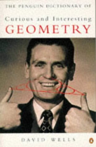 The Penguin Dictionary of Curious And Interesting Geometry (Penguin science) por David Wells
