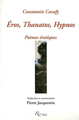 Eros, Thanatos, Hypnos - Poèmes érotiques