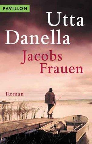 Jacobs Frauen: Pavillon-Roman