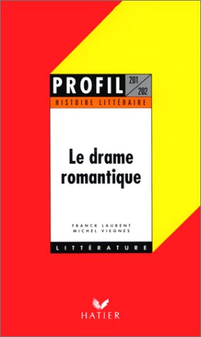 Le Drame romantique, histoire littéraire