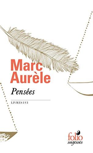 Pensées: Livres I-VI par Marc Aurèle