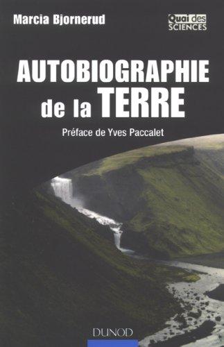 Autobiographie de la Terre : C'est écrit dans le roc !
